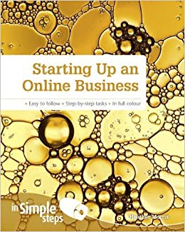 Starting Up an Online Business (In Simple Steps) by Morris, Heather (2013)