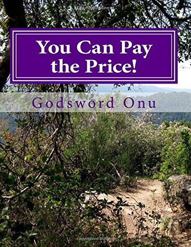 Download You Can Pay the Price!: Doing What God Expects from You ebook