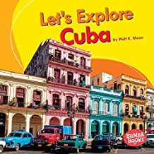 Let's Explore Cuba (Bumba Books ™ — Let's Explore Countries)