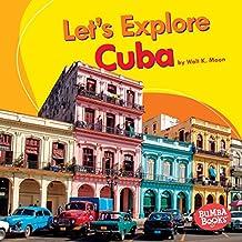 Let's Explore Cuba (Bumba Books ® — Let's Explore Countries)
