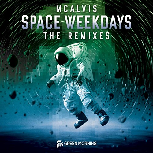 Space Weekdays. The Remixes