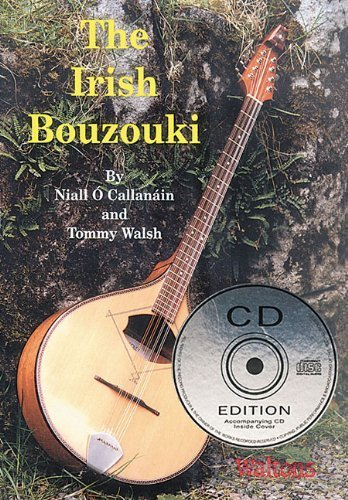 The Irish Bouzouki by Niall Ó Callanáin and Tommy Walsh CD Edition