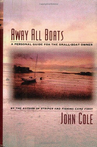 away-all-boats-a-personal-guide-for-the-small-boat-owner