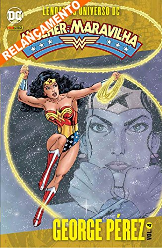 Lendas do Universo DC: Mulher-Maravilha Vol. 4