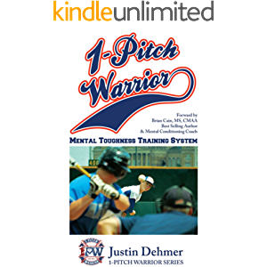 1 Pitch Warrior Mental Toughness Training System (1-Pitch Warrior Series)