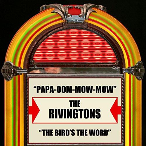 Amazon.com: Papa-Oom-Mow-Mow: The Rivingtons: MP3 Downloads