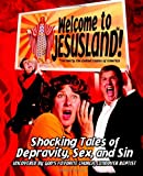 img - for Welcome to JesusLand! (Formerly the United States of America): Shocking Tales of Depravity, Sex, and Sin Uncovered by God's Favorite Church, Landover Baptist book / textbook / text book