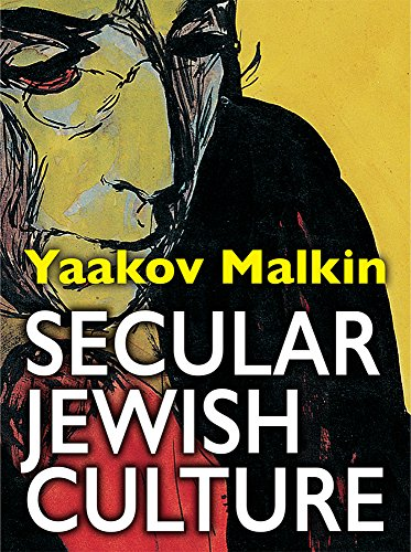 Secular Jewish Culture by Yaakov Malkin ebook deal
