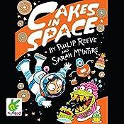 Cakes in Space | Sarah McIntyre, Philip Reeve