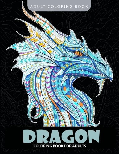 Dragon Coloring Book: Adult Coloring Books -