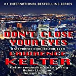 Don't Close Your Eyes: Stephanie Chalice Mystery, Book 1 | Lawrence Kelter