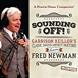 img - for Sounding Off! Garrison Keillor s Classic Sound Effect Sketches featuring Fred Newman book / textbook / text book