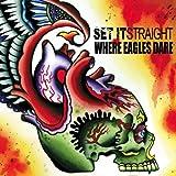Split by Set It Straight, Where Eagles Dare (2006-06-13)