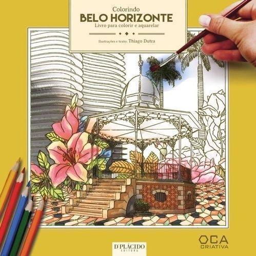 Colorindo Belo Horizonte - Livro Para Colorir e Aquarelar