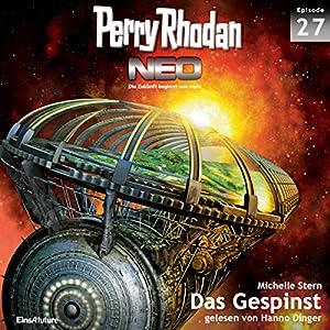 Das Gespinst (Perry Rhodan NEO 27) Hörbuch