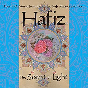 Hafiz: The Scent of Light Rede