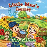img - for Little Man's Journey The Garden: The Garden (Volume 4) book / textbook / text book