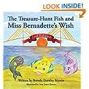 The Treasure-Hunt Fish and Miss Bernadette's Wish (The Treasure-Hunt Fish Series Book 2)