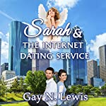 Sarah and the Internet Dating Service | Gay N. Lewis