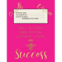Small Business Book-Keeping Accounts Ledger: Large Book-keeping ledger for the small business and self-employed with words on front -  Bee and Words in Gold Colour and Pink Cover