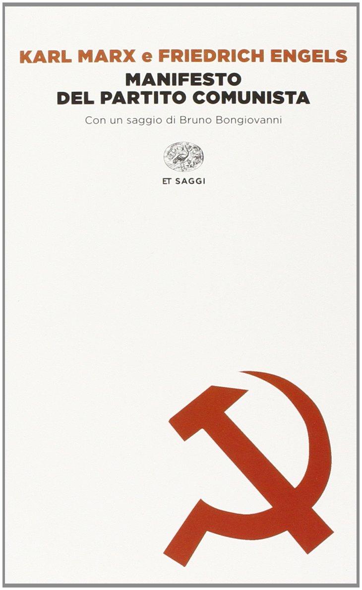 Amazon.it: Il manifesto del Partito Comunista - Marx, Karl, Engels,  Friedrich, Bongiovanni, B., Cantimori Mezzomonti, E. - Libri