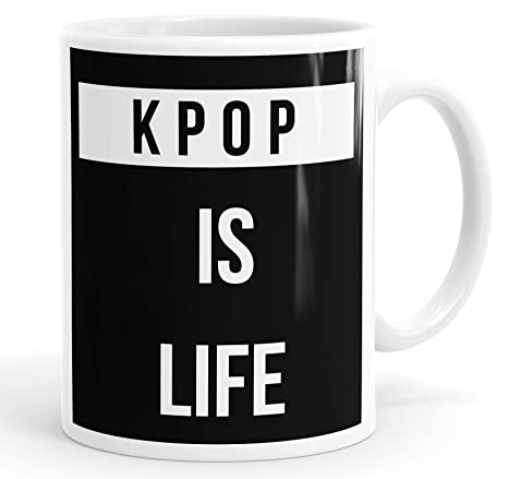 KPOP Is Life Funny Slogan Mug Tea Cup Coffee: Amazon co uk: Kitchen