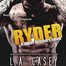 Ryder: A Slater Brothers Novel Audiobook by L. A. Casey Narrated by Mia Ahern