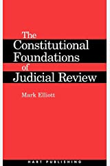 The Constitutional Foundations of Judicial Review Hardcover