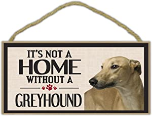 Crazy Sticker Guy Wood Sign: It's Not A Home Without A Greyhound (Grey Hound Gray) | Dogs, Gifts