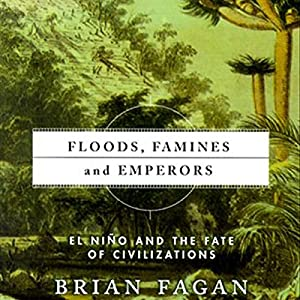 Floods, Famines, and Emperors Audiobook