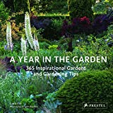 img - for A Year in the Garden: 365 Inspirational Gardens and Gardening Tips book / textbook / text book