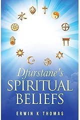 Dfurstane's Spiritual Beliefs Paperback