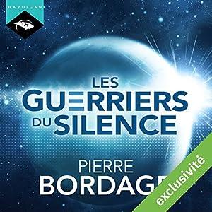 Les Guerriers du silence (Trilogie Les Guerriers du silence 1) | Livre audio