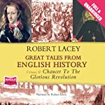 Great Tales from English History: Volume II | Robert Lacey