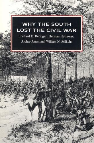 Why the South Lost the Civil War (Brown Thrasher Books Ser.)
