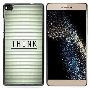 "Qstar Arte & diseño plástico duro Fundas Cover Cubre Hard Case Cover para Huawei Ascend P8 (Not for P8 Lite) (Piense - Tipografía Mensaje"")"