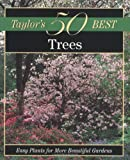 Taylor's 50 Best Trees, , 0395873320