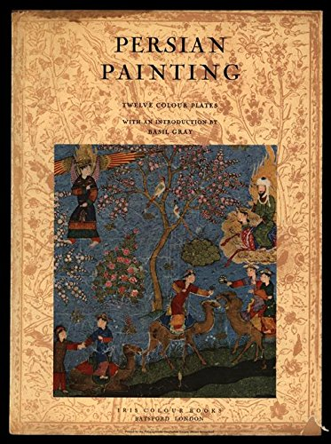 - Persian Painting: From Miniatures of the 13-16 Centuries