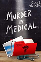 Murder is Medical: A Susan Wiles Schoolhouse Mystery (Susan Wiles Schoolhouse Mysteries Book 10) Kindle Edition