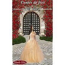 Contes de fées (Annoté): avec La Belle et la Bête (French Edition)