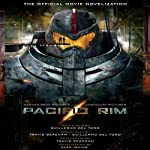 Pacific Rim: The Official Movie Novelization | Alex Irvine
