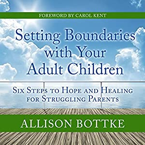 Setting Boundaries with Your Adult Children Audiobook