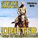 Drifter: The Santa Rosa Saga Audiobook by Steve Hayes Narrated by Jonathan Cooke