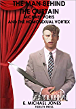 The Man Behind the Curtain: Michael Voris and the Homosexual Vortex