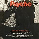 Psycho: Bernard Herrmann's Complete Music for Alfred Hitchcock's Classic Suspense Thriller
