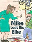 Mike Lost His Bike, Michaela Steiner and Michael Steiner II, 1477276025