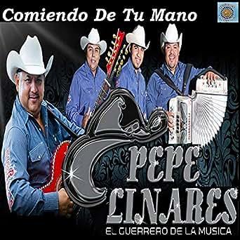 Amazon.com: Comiendo De Tu Mano: Pepe Linares: MP3 Downloads