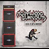 Kick It Up A Notch! By Hollywood Burnouts (2013-11-11)