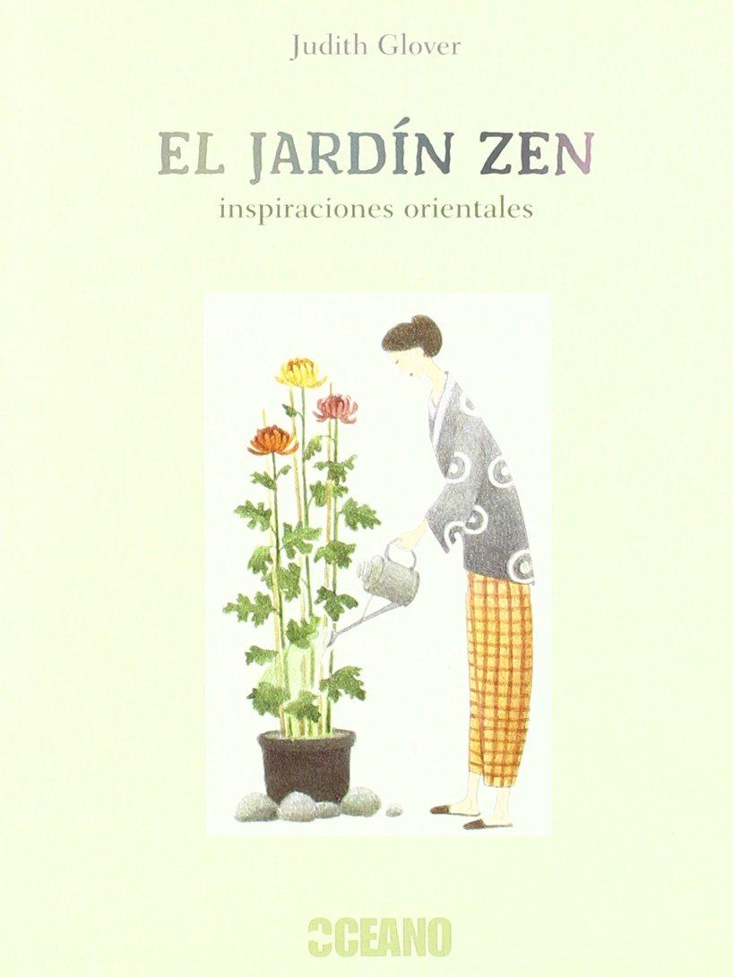 El jardín Zen (Fuera de colección): Amazon.es: Glover, Judith: Libros