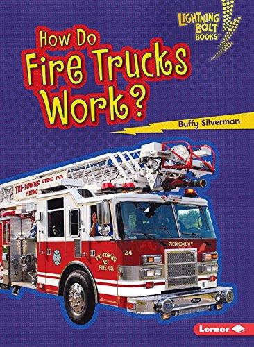 How Do Fire Trucks Work? (Lightning Bolt Books How Vehicles Work)